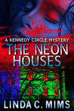 Claim a free copy of The Neon Houses Thriller Books, Mystery Thriller, Paranormal Romance, Romance Novels, Free Books, My Books, Page Turner, Mystery Books, Book Lovers
