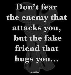 it's ten times worse when it's a friend who's hurting you