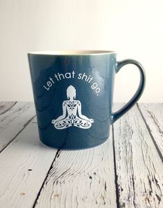 Let that shit go ceramic mug. This ceramic coffee mug holds 16oz of glorious morning brew. These mugs are crafted from durable ceramic and will withstand man...