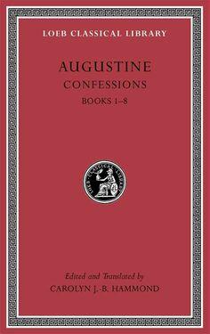 Augustine Confessions: Books 1-8