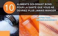 10 Aliments Soi-Disant Bons Pour la Santé Que Vous Ne Devriez Plus JAMAIS Manger.