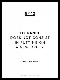 Known for her chic and empowering words of wisdom, we're sharing 13 rare Coco Chanel quotes because after all, she is the queen of fashion. Motivational Quotes For Women, Great Quotes, Quotes To Live By, Me Quotes, Inspirational Quotes, Coco Chanel Quotes, Empowering Words, Fashion Quotes, Women's Fashion