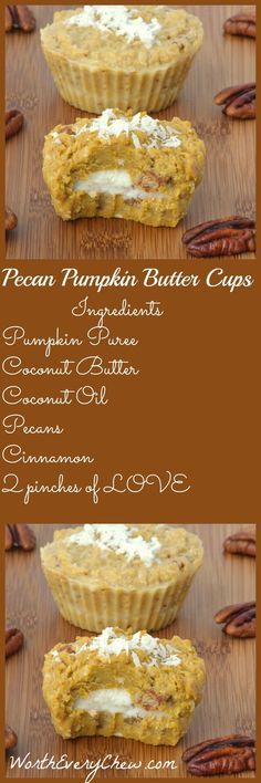 Pecan Pumpkin Butter Cups from www.WorthEveryChew.com.... A creamy decadent mix of Pecans & Pumpkin, that is Paleo-Keto Friendly, is the perfect way to welcome Fall.