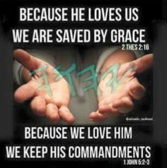 Grace and keeping the commandments