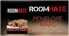"Recensione in Anteprima ""ROOMHATE"" di Penelope Ward"