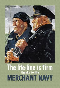 Merchant Navy - The Life-Line is Firm