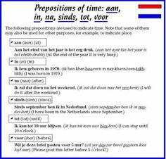 Prepositions of time / Voorzetsels (preposities) van tijd : aan, in, na, sinds, tot, voor. Uzbek Language, Dutch Language, Dutch Phrases, Learn Dutch, Dutch Netherlands, Freaky Deaky, Prepositions, Creative Teaching, Study Tips