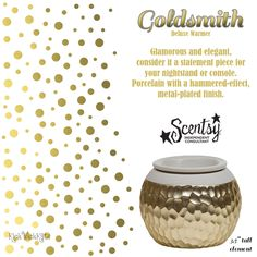 GOLDSMITH SCENTSY WARMER DELUXE Glamorous and elegant, consider it a statement piece for your nightstand or console. Porcelain with a hammered-effect, metal-plated finish.  Scentsy, Warmer, Gifts, KickWickKate