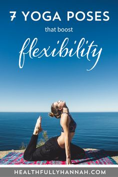 http://tipsalud.com These 7 yoga poses will boost flexibility, naturally! Learn how you can use yoga poses to dramatically increase flexibility. They can even be done in the comfort of your home. Click through to find out how to do these 7 bendy yoga poses.