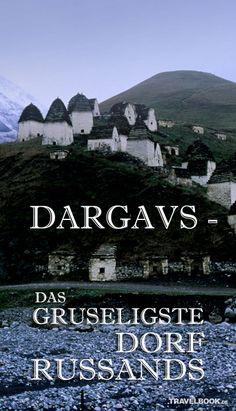 Das russische Dorf Dargavs ist eine Nekropole, die gespenstischer nicht sein…