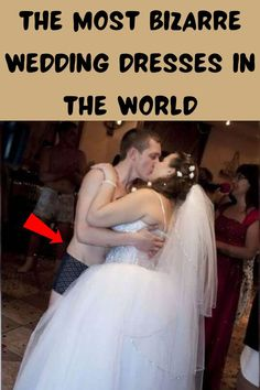 Wedding days are special days for the couple and their families, and the bride. The wedding dress is one of the major high points for the bride. While some would go with modest wedding gowns, some can't help but get heads turning and mouths talking with their weird wedding dresses. Here are some of the weirdest wedding dresses you'll see. Hold the rails people; this would be one hell of an eye-popping journey!