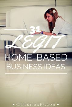 31 legit home-based business ideas... christianpf.com/legitimate-home-based-business-ideas-opportunities ways for students to make extra money, make money #college #studentdebt