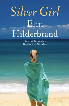 Silver Girl by Elin Hilderbrand .. this was a great book - This is the 3rd book I have read by this author and I really enjoy her writing.  Quick read - I started it last night and finished it up today.