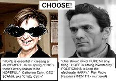 Choose - between the #FALSE HOPES and #FAKE CURES of #CAMH #BADPHARA #MOUTHPIECE ZAHN and #PASOLINI #MARTYRED for TELLING the TRUTH about ILLUSION #HUMAN #TRAFFICKING