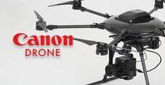 Canon ya trabaja en el desarrollo de su propio dron - https://www.hwlibre.com/canon-ya-trabaja-desarrollo-propio-dron/