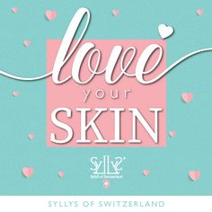 Love your skin by Valentine! Prepare your skin for a romantic GLOW. Valentine Gift included with Free Shipping!!! www.syllys.com