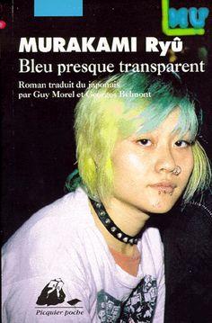 Murakami Ryu  Bleu presque transparent