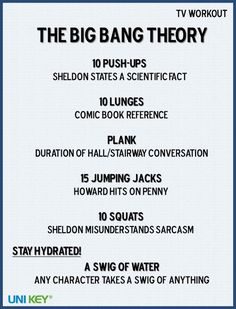 TV Workouts - Big Bang Theory. Lol must do this with Alessandra and Anto