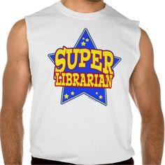 Super Star Librarian Sleeveless T-shirts Tank Tops