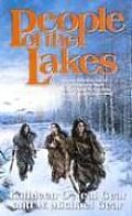 People of the Lakes: First North Americans #6  by Kathleen O'Neal Gear and W. Michael Gear