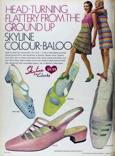 Shoes 1967 shoe fashions by Clarks. I loved these little shoes! Sixties Fashion, Mod Fashion, Fashion Shoes, Vintage Fashion, Fashion Accessories, Sporty Fashion, Fashion Women, 60s Shoes, Shoes Ads