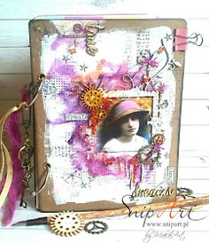 """My mixed media art journal cover """"Create true dreams"""" Hello everyone!    This is my first entry for Snip A rt  and I feel really very honored to be a member of this fabulous team!   Today I wo..."""