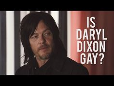 'The Walking Dead's' Norman Reedus Explains Daryl Dixon's Sexuality - YouTube