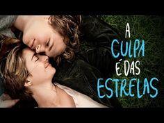 A Culpa é das Estrelas - Filme Completo Dublado (720p)