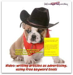 (Video) Web content looks a lot like advertising these days. In this video, we look at two free keyword tools you can use for writing Web content: http://www.fabfreelancewriting.com/blog/2015/01/26/content-as-advertising-writing-savvy-web-content-with-keywords/