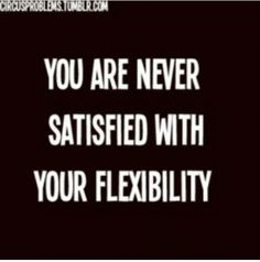 True<<I'm not flexible so I'd say this is pretty accurate