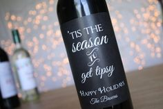 Tis the Season to Get Tipsy Wine Labels Holiday Wine Labels Christmas Wine Labels Chalkboard Wine Labels Wine Gift Funny Wine Label coworker  #Christmas #Christmas2015 #Xmas #Xmas2015 #XmasShopping