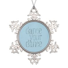 Dance Your Dance Snowflake Pewter Christmas Ornament