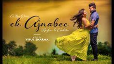 Ek Ajnabee True Love Story Hindi Short Film Indian Romantic Pre Wed I Lo...