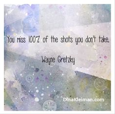 You miss 100% of the shots you don't take  #quote #quotes #quoteoftheday #inspiration #WayneGretzky