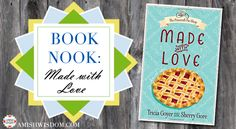 Read an excerpt from Made with Love and enter to win a free copy! In addition to a sweet, romantic novel also included is a wonderful collection of recipe cards.