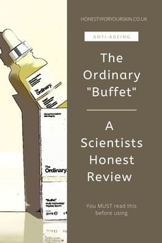 This serum is raved about. Does it have substance? If you're considering The Ordinary Buffet serum then you must read this scientists honest review of it. Click this pin to get the inside sauce.  #theordinary #theordinarybuffet #honestyforyourskin The Ordinary Buffet Review, The Ordinary Reviews, Acne Skin, Acne Prone Skin, Oily Skin, Drugstore Skincare, Skincare Blog, All Natural Skin Care, Natural Beauty