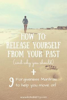 All about forgiveness & letting go of the anger and resentment! Bonus: 9 forgiveness mantras to help you move on :)