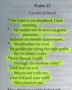 """""""The Lord is my shepherd I lack nothing. He makes me lie down in green pastures He leads me beside quiet waters He refreshes my soul. He guides me along the right paths for His name's sake. Even though I walk through the darkest valley I will fear no evil for you are with me; your rod and your staff they comfort me."""" Psalm 23:1-4 Really needed to hear this today for all that I have coming up this week. Hope every everyone is having a happy and blessed sunny Saturday afternoon…"""