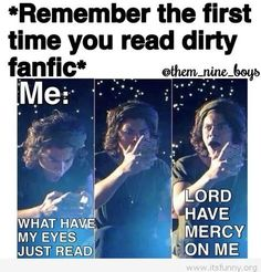 The first time I ever read a fanfic it got right into the smut so you can imagine my reaction