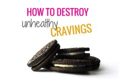 A Super Effective & Simple Tip To Destroy Cravings