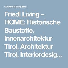 Innenarchitektur Kitzbühel friedl living home historische baustoffe innenarchitektur tirol