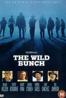 """""""The Wild Bunch"""" one of the most violent and graphic westerns of the 60s....it lead the way to the realistic violence we have today in movies"""