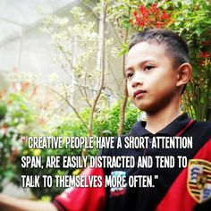 Azlibaloi | Creative people have a short attention span are easily distracted and tend to talk to themselves more often.