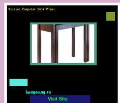 Mission Computer Desk Plans 160611 - The Best Image Search