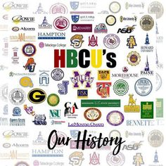 Historically Black Colleges and Universities: A History of Our Own