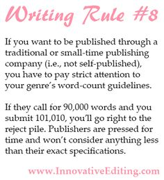 Creative Writing Tip: Want to get published the good-old-fashioned way? Then figure out what the expected word count is for a novel in the genre you're writing in.