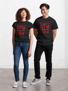 """My Head Says Gym But My Heart Says Ice Cream"" T-shirt by Hichamhannaoui | Redbubble Robert Pattinson, T Shirt Citations, Design Mignon, Retro Vintage, Vintage Flag, Surf, Girly, Look Cool, Tshirt Colors"