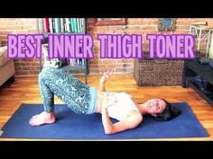 Serioulsy The Best Inner Thigh Workout