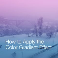 How to Apply PicsArt's Color Gradient Effect