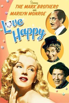 1949: Marilyn Monroe movie poster for the film Love Happy, starring the Marx Brothers .... #marilynmonroe #movieposter #filmposter #pinup #iconic #movieclassic #monroe #vintageposter #normajeane #1940s